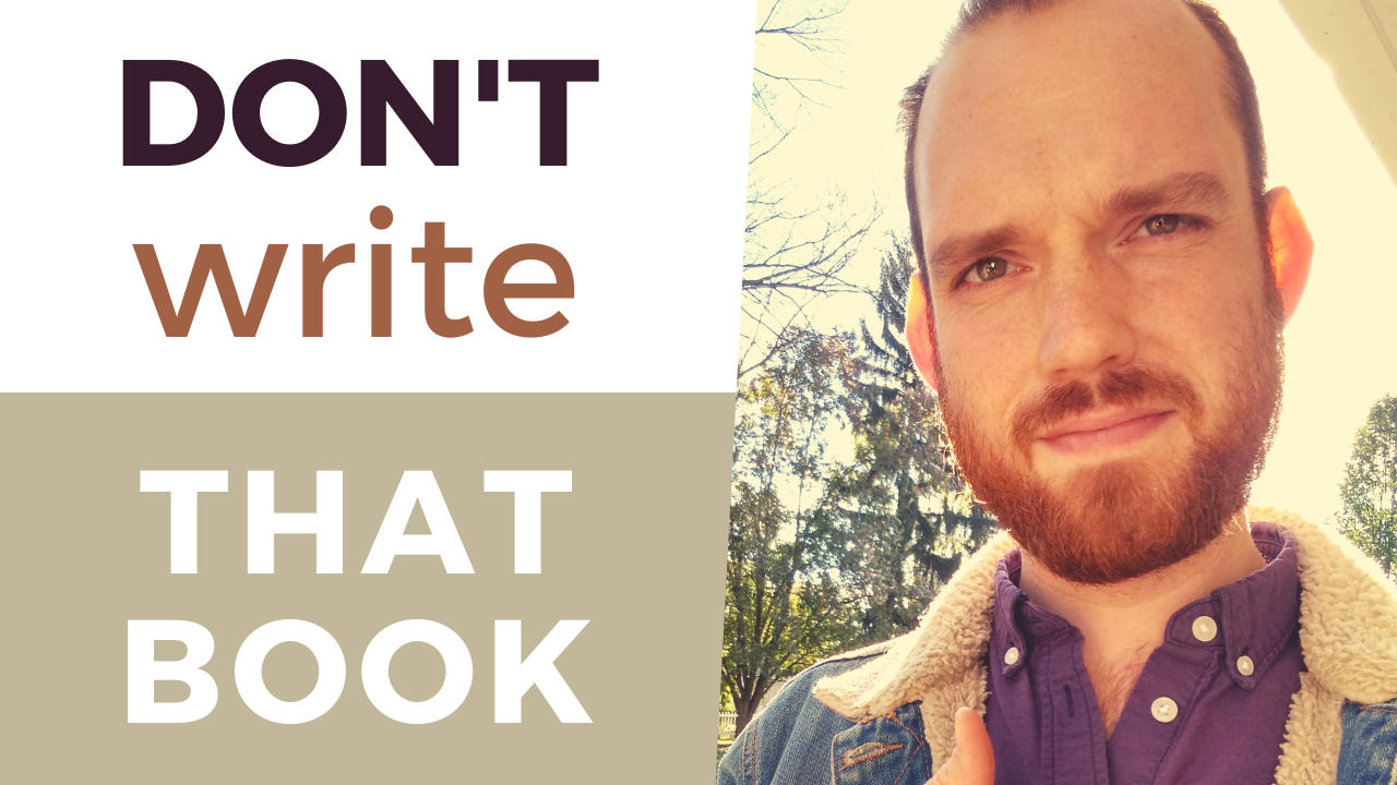 3 Reasons You Should NOT Author a Book | Nonfiction Book Ideas Worth Writing About