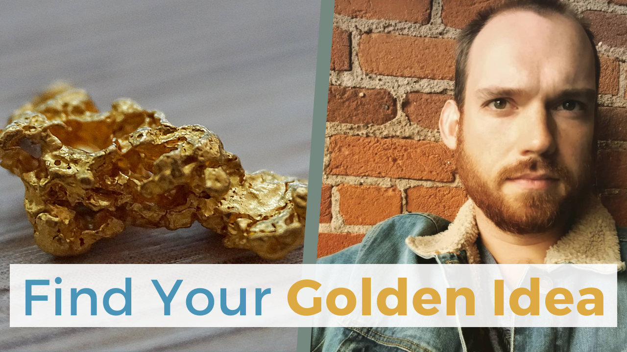 Find Your Golden Idea | How to Do Market Research Online | Idea Validation Customer Research Methods