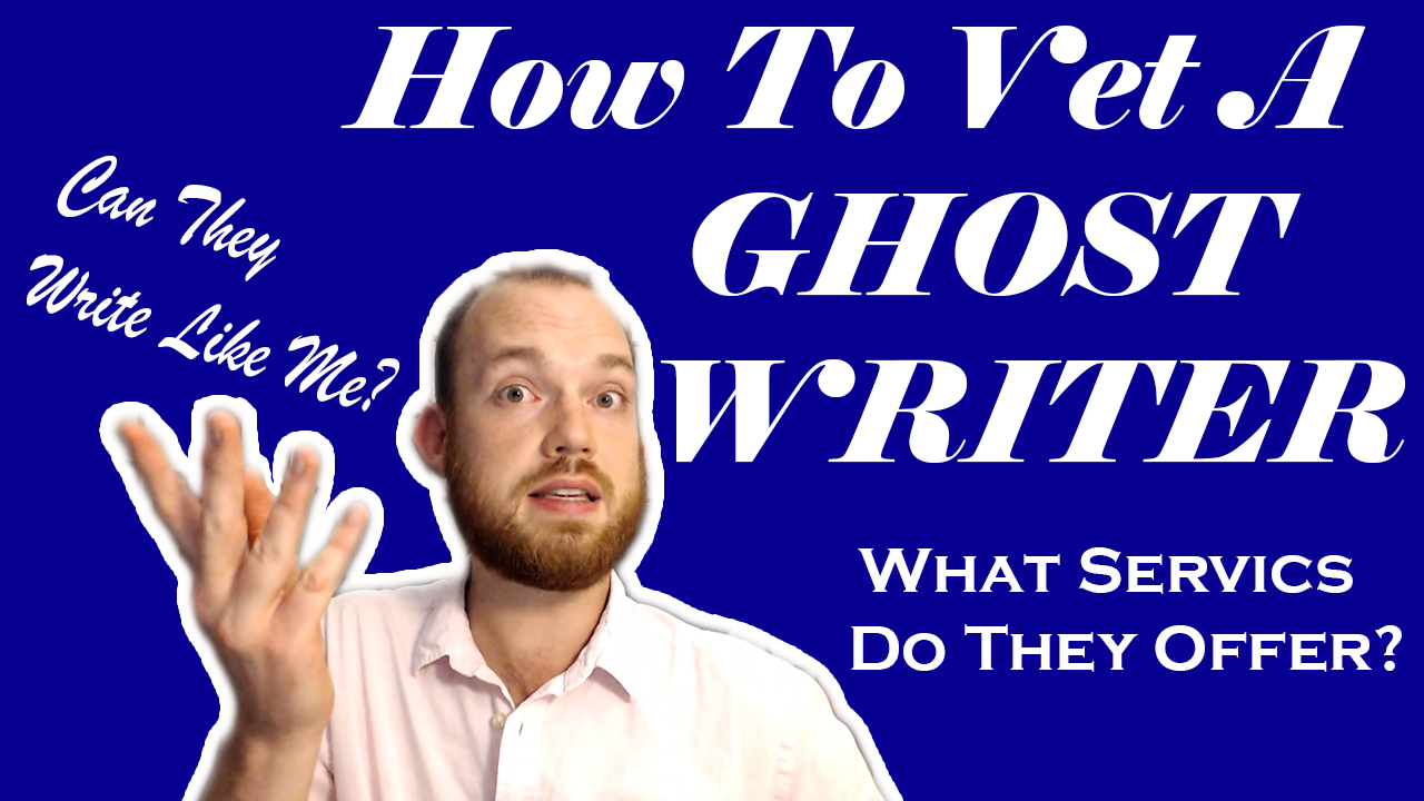Hiring a Ghostwriter Who Doesn't SUCK | How to Write Your Own Book and Publish It with a Ghostwriter