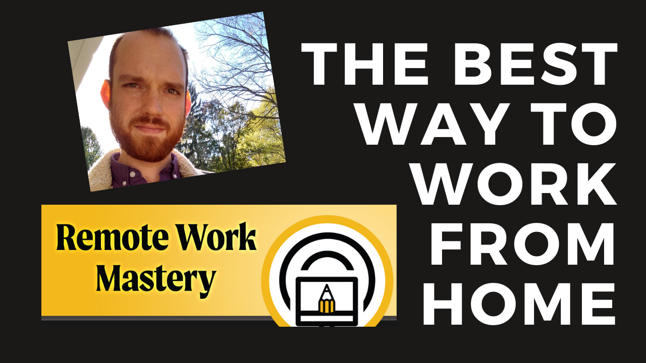 Working from Home Tips Productivity & Home Workspace Hacks | Remote Work Course by Joshua Lisec